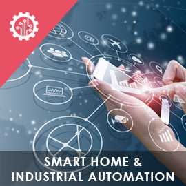 SMART HOME & INDUSTRIAL AUTOMATION